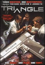 Triangle - Johnnie To; Ringo Lam; Tsui Hark