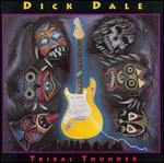 Tribal Thunder - Dick Dale