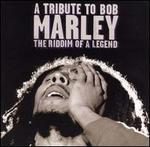 Tribute to Bob Marley...The Riddim of a Legend