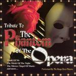 Tribute to the Phantom of the Opera