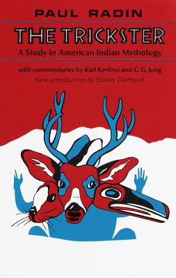 Trickster: American Indian Myth - Radin, Paul