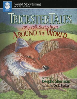 Trickster Tales - Sherman, Josepha