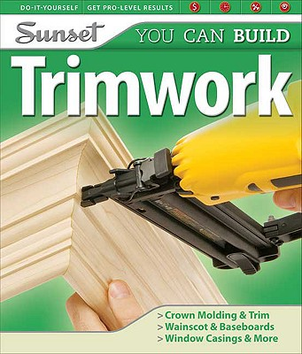 Trimwork - Huber, Jeanne, and Editors of Sunset Books