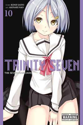 Trinity Seven, Volume 10: The Seven Magicians - Saito, Kenji, and Nao, Akinari