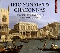 Trio Sonatas & Chaconnas - James Gallagher (baroque violin); Josh Lee (viola da gamba); Martie Perry (baroque violin); Predrag Gosta (harpsichord);...