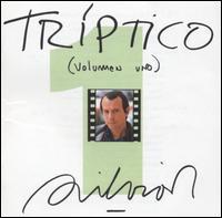 Triptico, Vol. 1 - Silvio Rodriguez