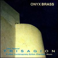 Trisagion & Other British Chamber Music - Onyx Brass (brass ensemble)