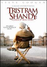 Tristram Shandy: A Cock & Bull Story - Michael Winterbottom