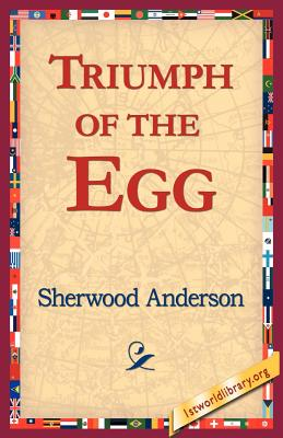 Triumph of the Egg - Anderson, Sherwood