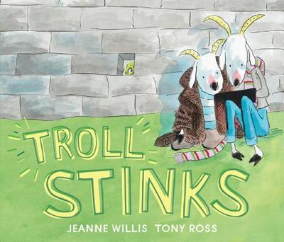 Troll Stinks - Willis, Jeanne