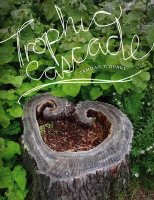 Trophic Cascade - Dungy, Camille T