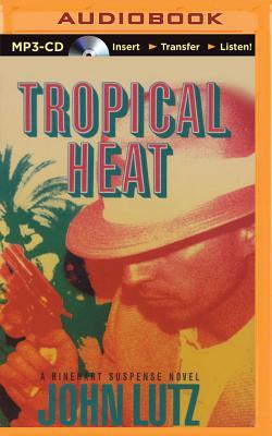 Tropical Heat - Lutz, John, Professor