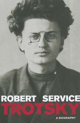 Trotsky: A Biography - Service, Robert
