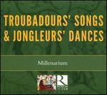 Troubadours' Songs & Jongleurs' Dances