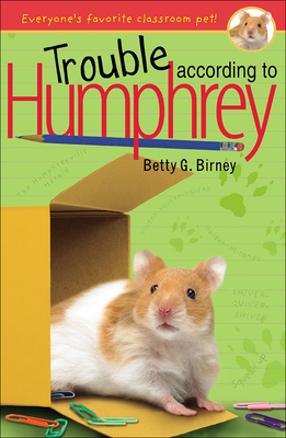 Trouble According to Humphrey - Birney, Betty G