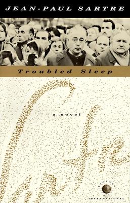 Troubled Sleep - Sartre, Jean-Paul