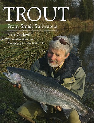 Trout from Small Stillwaters - Cockwill, Peter