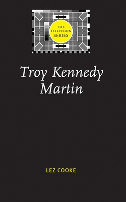 Troy Kennedy Martin - Cooke, Lez