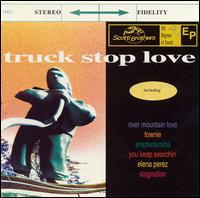 Truck Stop Love - Truck Stop Love