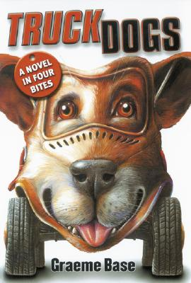 Truckdogs: A Novel in Four Bites - Base, Graeme