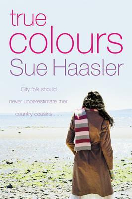 True Colours - Haasler, Sue