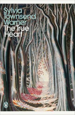 True Heart - Warner, Sylvia Townsend