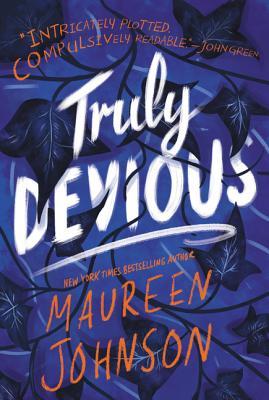 Truly Devious: A Mystery - Johnson, Maureen
