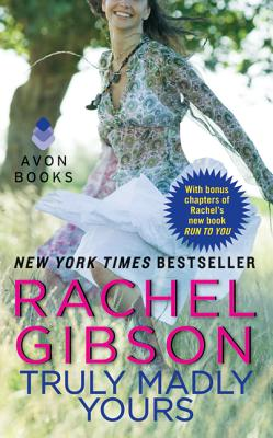 Truly Madly Yours - Gibson, Rachel