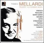 Trumpet in Chamber Music: Enesco, Poulenc, Saint-Saëns, Raber, Satie, Stravinsky, Tomasi, Chpelitch, Gabaye