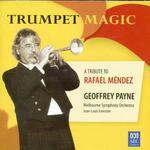 Trumpet Magic: A Tribute to Rafael Méndez