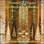 Trumpet & Organ at Liverpool Cathedral