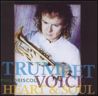 Trumpet Voice Heart & Soul - Phil Driscoll