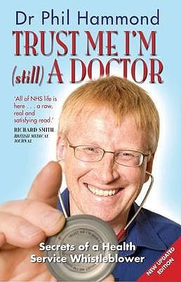 Trust Me, I'm (still) a Doctor - Hammond, Phil, Dr.