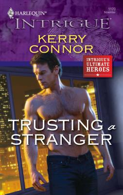 Trusting a Stranger - Connor, Kerry