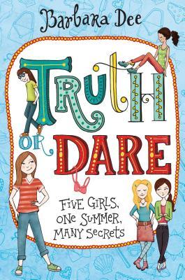 Truth or Dare - Dee, Barbara