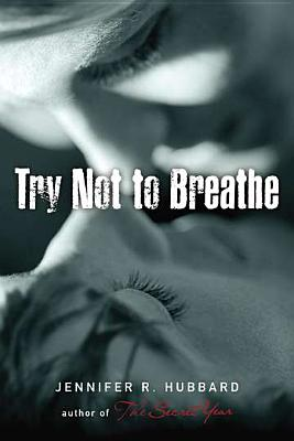 Try Not to Breathe - Hubbard, Jennifer