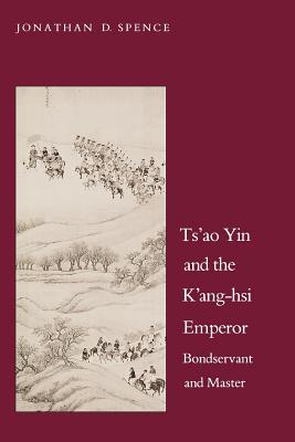 an analysis of the spences book of the emperor kang hsi in china Tribute, asymmetry and imperial formations: imperial books, with prestige on the china side of the ledger and dutch and portuguese envoys to kang-hsi.