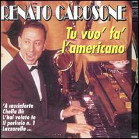 Tu Vuò Fa L'americano...e Altri Successi - Renato Carosone