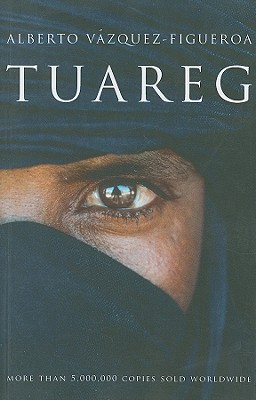 Tuareg - Vazquez-Figueroa, Alberto, and Collier, Vicky (Translated by)