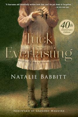 Tuck Everlasting - Babbitt, Natalie
