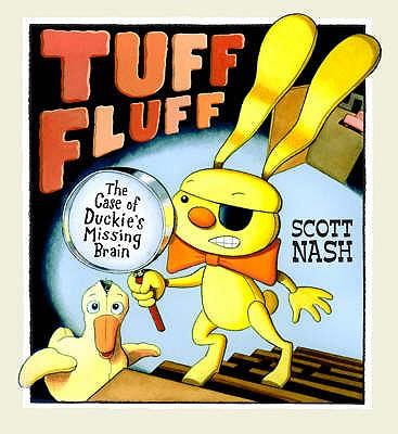 Tuff Fluff - Nash, Scott