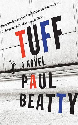 Tuff - Beatty, Paul, and Onayemi, Prentice (Read by)