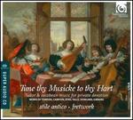 Tune Thy Musicke to Thy Hart