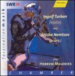 Turban & Nemtsov Play Hebrew Melodies