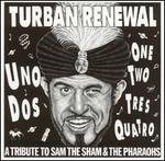 Turban Renewal: A Tribute to Sam the Sham