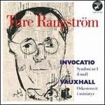Ture Rangström: Invocatio; Vauxhall