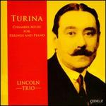 Turina: Chamber Music for Strings and Piano