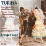 Turina: Danzas Fant�sticas; Sinfonia Sevillana; Rapsodia Sinfonica; Etc.