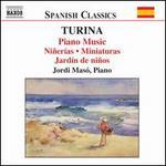 Turina: Piano Music; Niñerías; Miniaturas; Jardín de niños