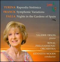 Turina: Rapsodia Sinfónica; Franck: Symphonic Variations; Falla: Nights in the Gardens of Spain - Valerie Tryon (piano); Royal Philharmonic Orchestra; Kenneth Woods (conductor)